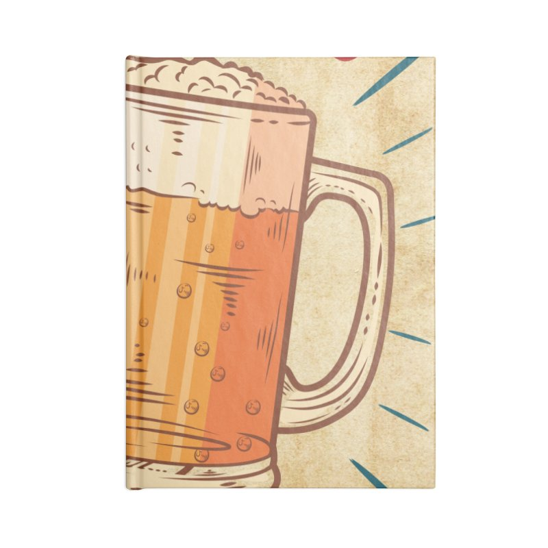 Beer is what i need today, vintage poster, old paper texture Accessories Lined Journal Notebook by ALMA VISUAL's Artist Shop