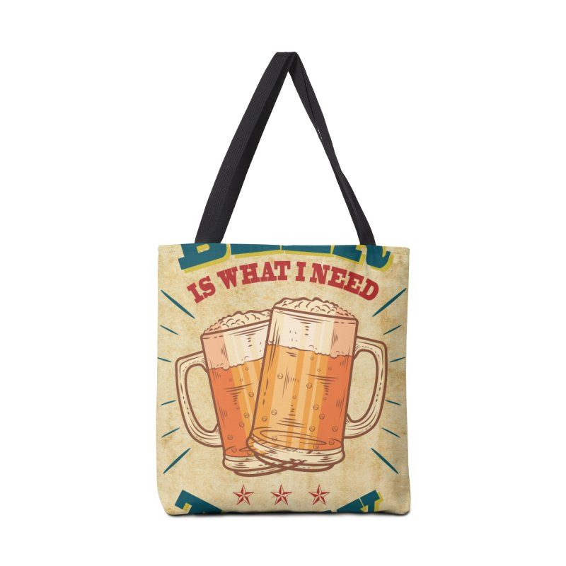 Beer is what i need today, vintage poster, old paper texture Accessories Tote Bag Bag by ALMA VISUAL's Artist Shop