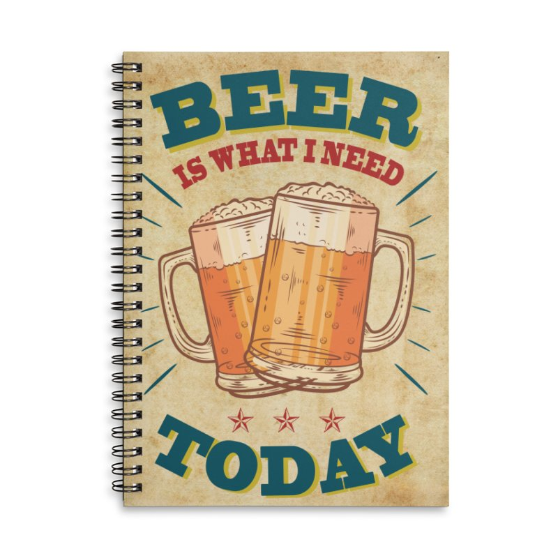 Beer is what i need today, vintage poster, old paper texture Accessories Lined Spiral Notebook by ALMA VISUAL's Artist Shop