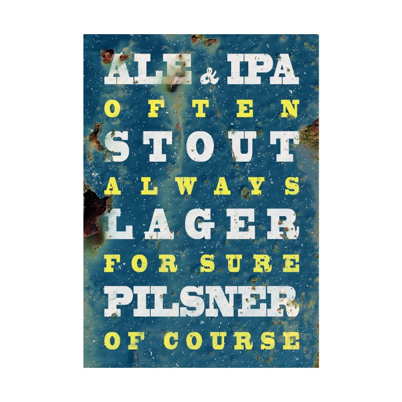 Beer always, metal background poster by ALMA VISUAL's Artist Shop