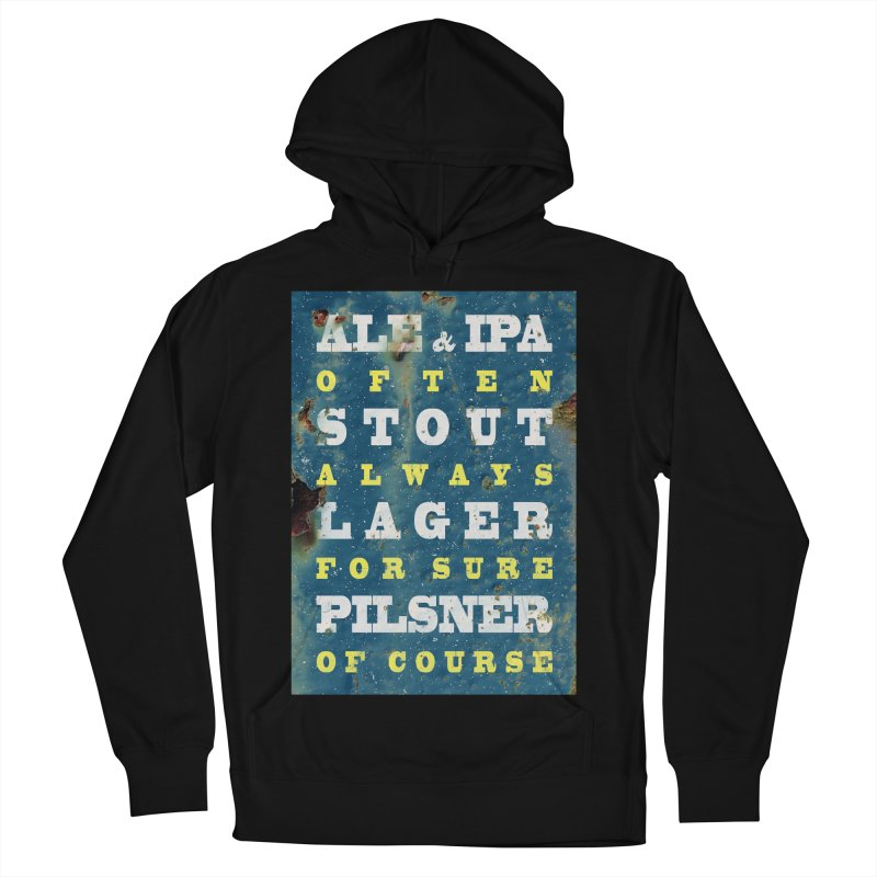 Beer always, metal background poster Women's Pullover Hoody by ALMA VISUAL's Artist Shop