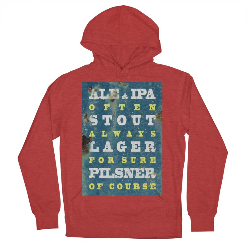 Beer always, metal background poster Men's French Terry Pullover Hoody by ALMA VISUAL's Artist Shop