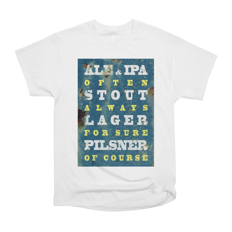 Beer always, metal background poster Men's Heavyweight T-Shirt by ALMA VISUAL's Artist Shop