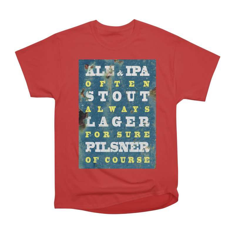 Beer always, metal background poster Women's Heavyweight Unisex T-Shirt by ALMA VISUAL's Artist Shop
