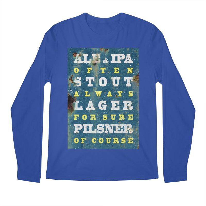 Beer always, metal background poster Men's Longsleeve T-Shirt by ALMA VISUAL's Artist Shop