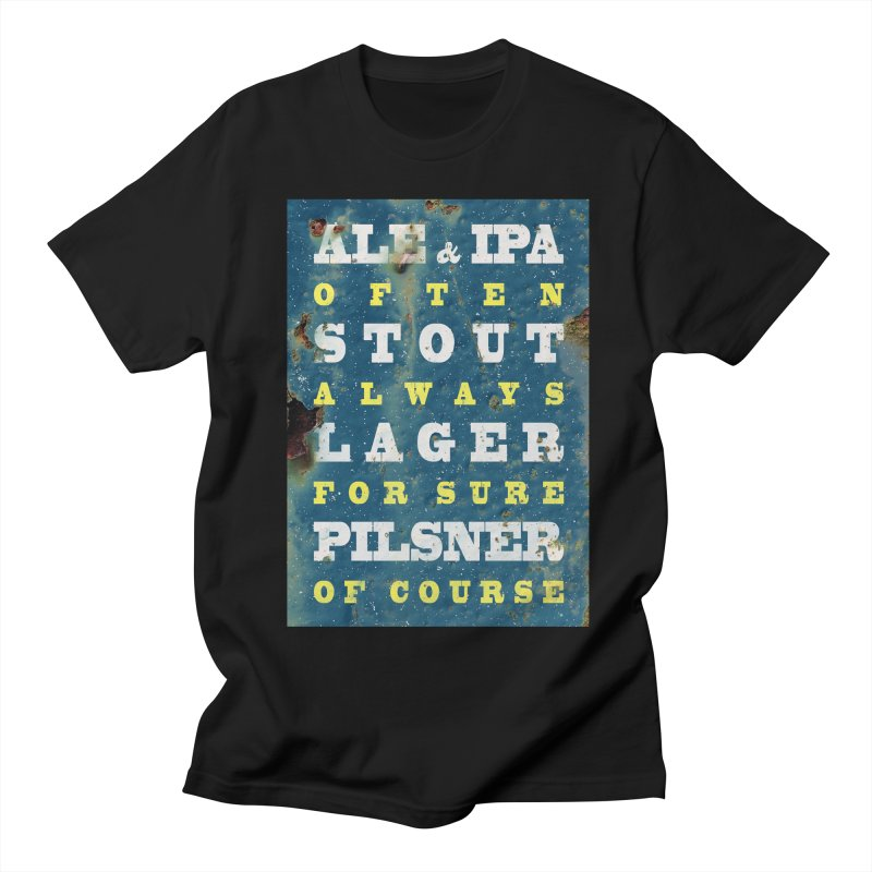 Beer always, metal background poster Men's T-Shirt by ALMA VISUAL's Artist Shop