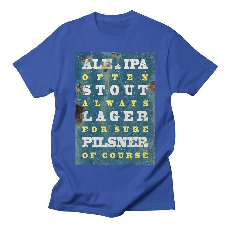 Beer always, metal background poster Women's Regular Unisex T-Shirt by ALMA VISUAL's Artist Shop