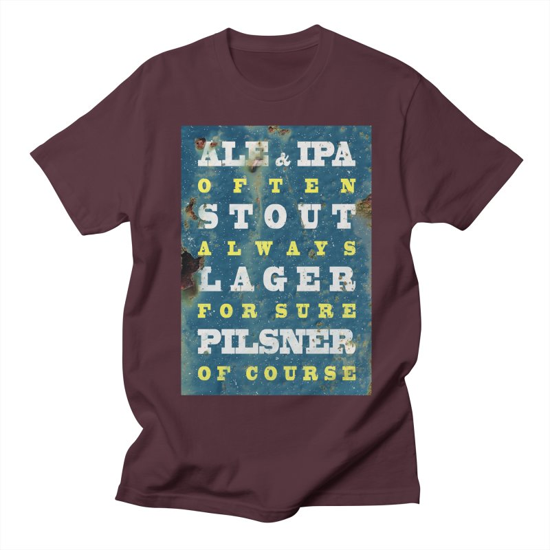 Beer always, metal background poster Women's Unisex T-Shirt by ALMA VISUAL's Artist Shop