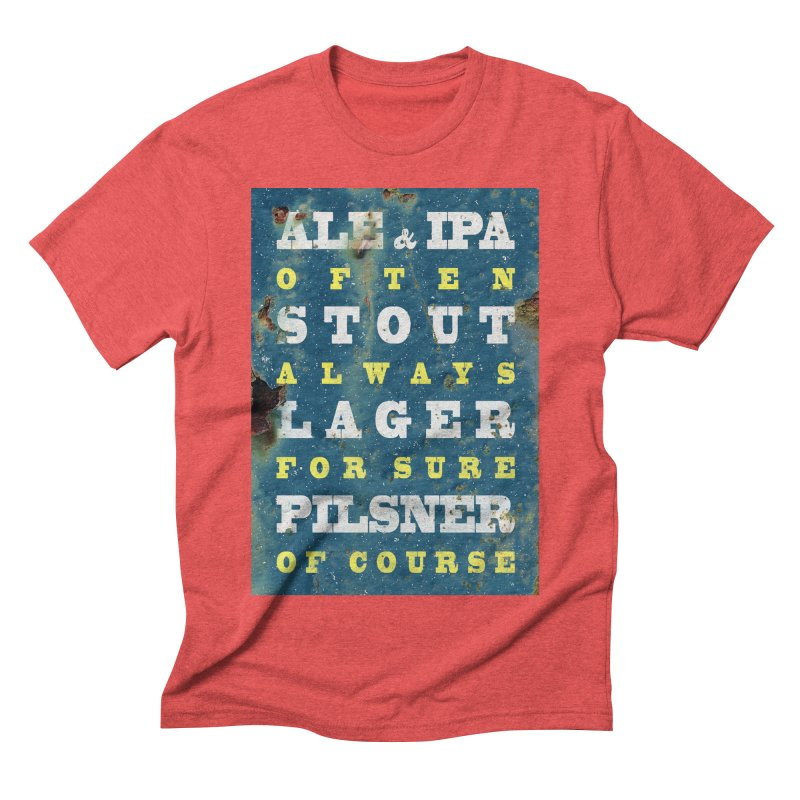 Beer always, metal background poster Men's Triblend T-Shirt by ALMA VISUAL's Artist Shop