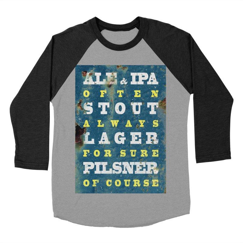 Beer always, metal background poster Men's Baseball Triblend T-Shirt by ALMA VISUAL's Artist Shop