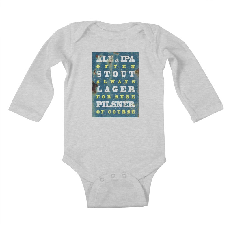 Beer always, metal background poster Kids Baby Longsleeve Bodysuit by ALMA VISUAL's Artist Shop