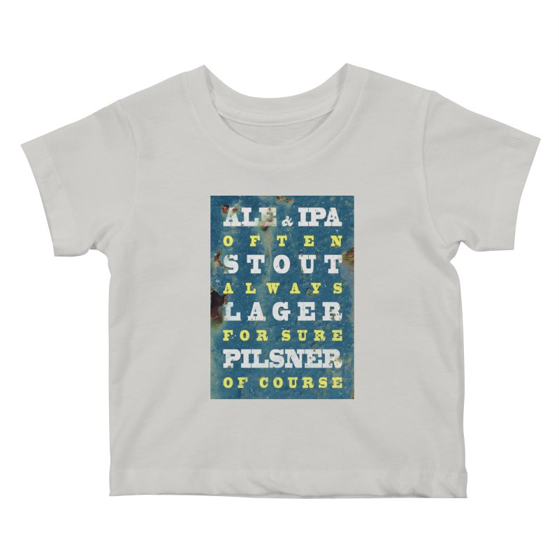 Beer always, metal background poster Kids Baby T-Shirt by ALMA VISUAL's Artist Shop