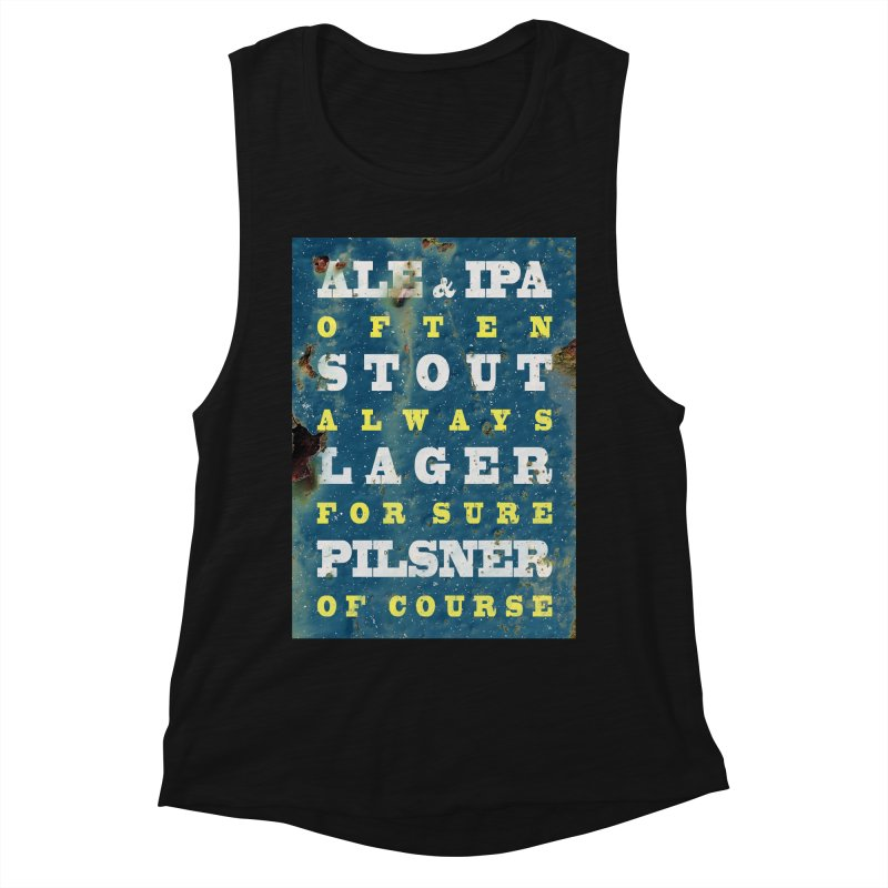 Beer always, metal background poster Women's Muscle Tank by ALMA VISUAL's Artist Shop