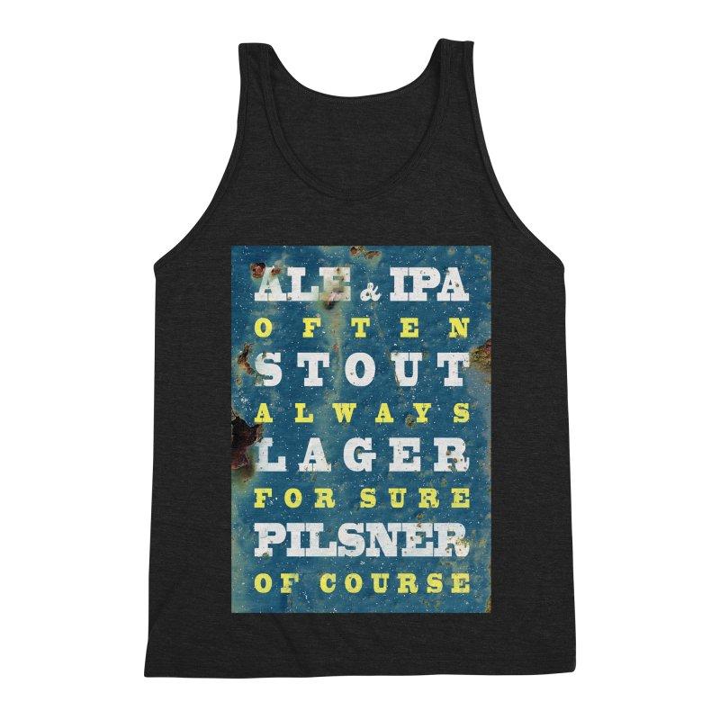 Beer always, metal background poster Men's Triblend Tank by ALMA VISUAL's Artist Shop