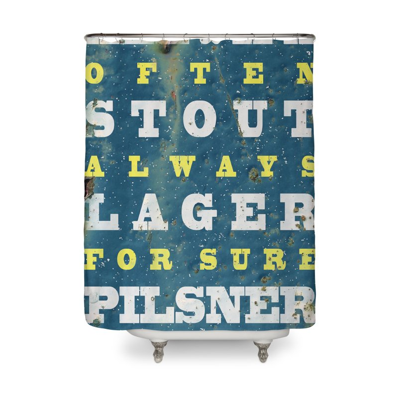 Beer always, metal background poster Home Shower Curtain by ALMA VISUAL's Artist Shop