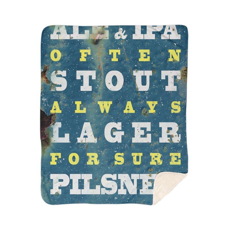 Beer always, metal background poster Home Sherpa Blanket Blanket by ALMA VISUAL's Artist Shop