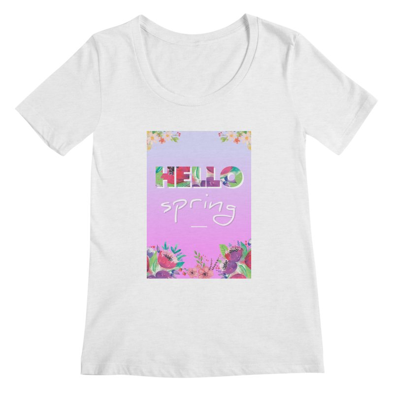 Hello Spring Women's Regular Scoop Neck by ALMA VISUAL's Artist Shop