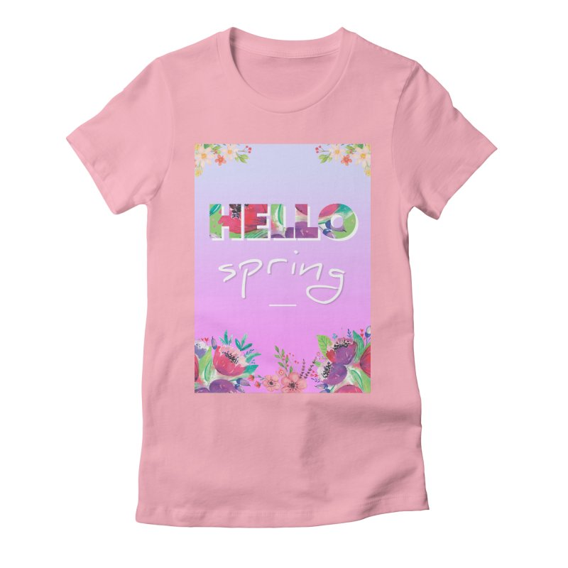 Hello Spring Women's Fitted T-Shirt by ALMA VISUAL's Artist Shop