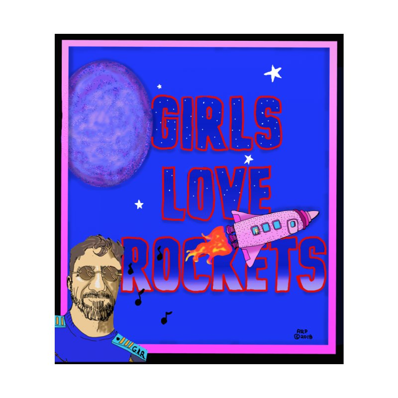 GIRLS LOVE ROCKETS POSTER by ARPTOONS's Artist Shop