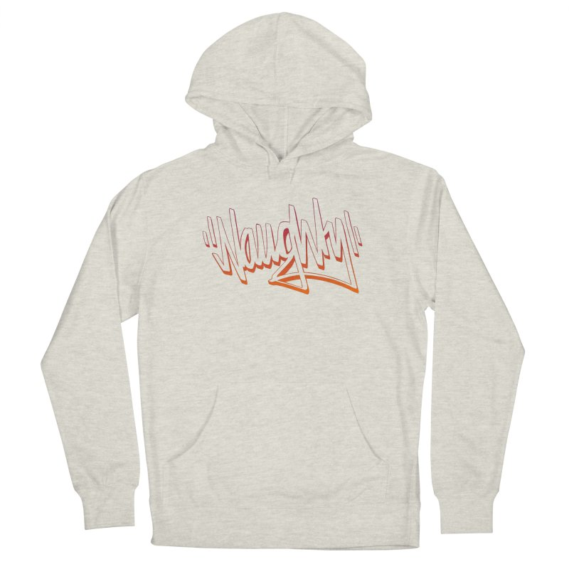 Naughty Men's Pullover Hoody by ARTinfusion - Get your's now!