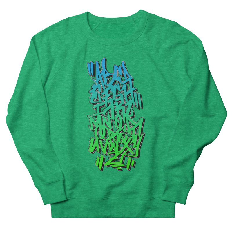 Graffiti Tag ABC - Green Edition Women's Sweatshirt by ARTinfusion - Get your's now!