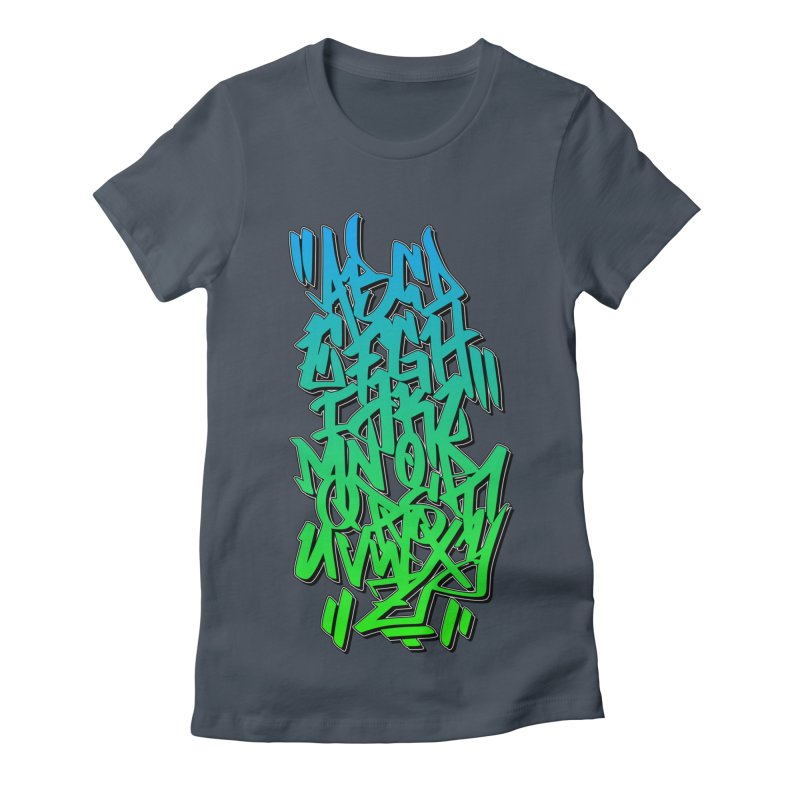 Graffiti Tag ABC - Green Edition Women's T-Shirt by ARTinfusion - Get your's now!