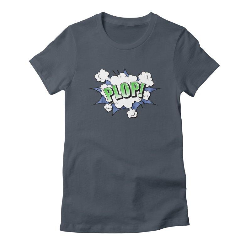 Wow! Zap! Bang! Pow! - Vintage Pop Art Comic Design - Green - Plop! Women's T-Shirt by ARTinfusion - Get your's now!