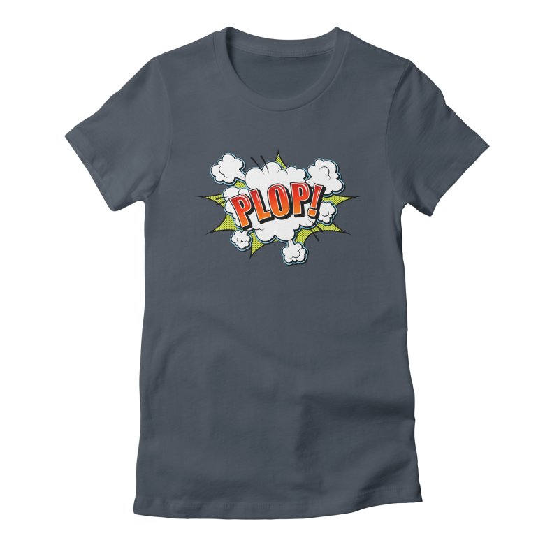 Wow! Zap! Bang! Pow! - Vintage Pop Art Comic Design - Red - Plop! Women's T-Shirt by ARTinfusion - Get your's now!