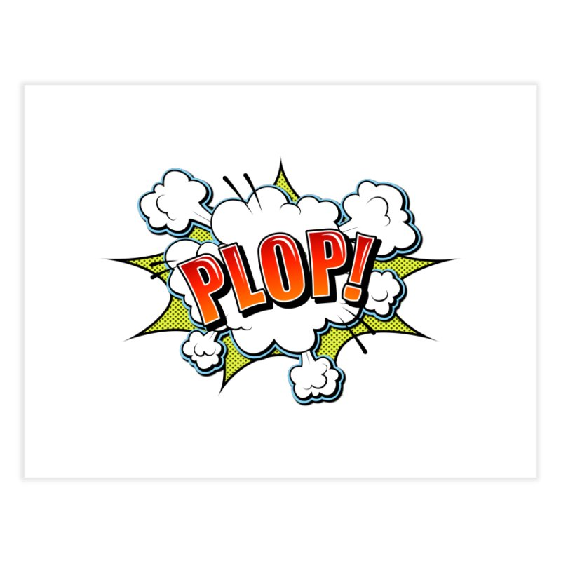 Wow! Zap! Bang! Pow! - Vintage Pop Art Comic Design - Red - Plop! Home Fine Art Print by ARTinfusion - Get your's now!