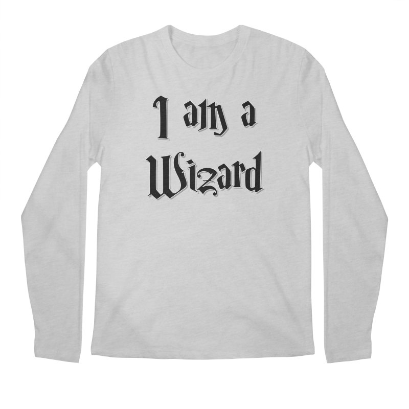 I am a Wizard.. yes I am !  - black - Men's Longsleeve T-Shirt by ARTinfusion - Get your's now!