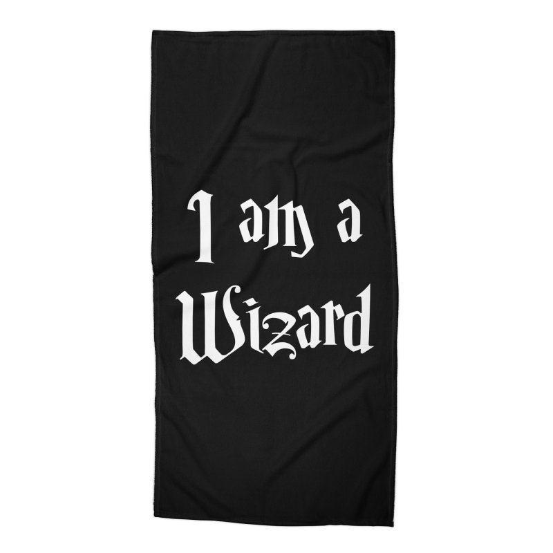 I am a Wizard.. yes I am !  - white - Accessories Beach Towel by ARTinfusion - Get your's now!