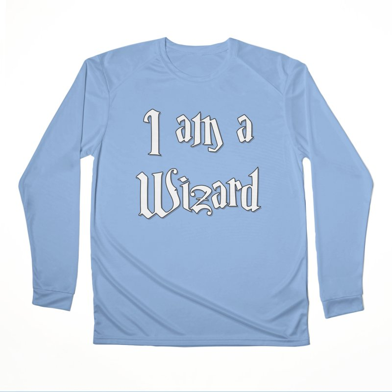 I am a Wizard.. yes I am !  - white - Women's Longsleeve T-Shirt by ARTinfusion - Get your's now!