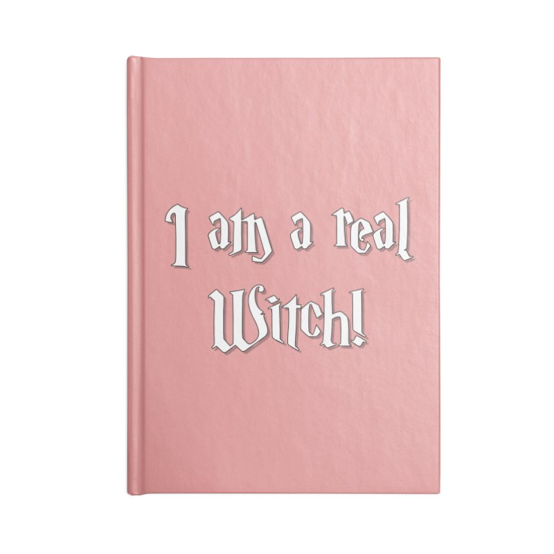 I am a real witch! ...sometimes... Accessories Notebook by ARTinfusion - Get your's now!