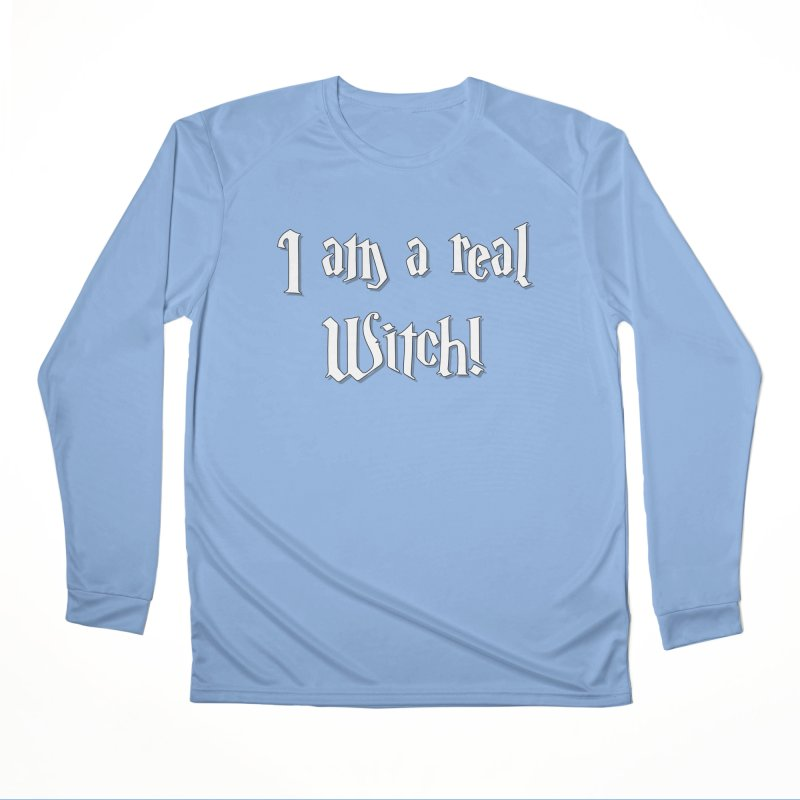 I am a real witch! ...sometimes... Women's Longsleeve T-Shirt by ARTinfusion - Get your's now!