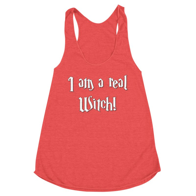 I am a real witch! ...sometimes... Women's Tank by ARTinfusion - Get your's now!