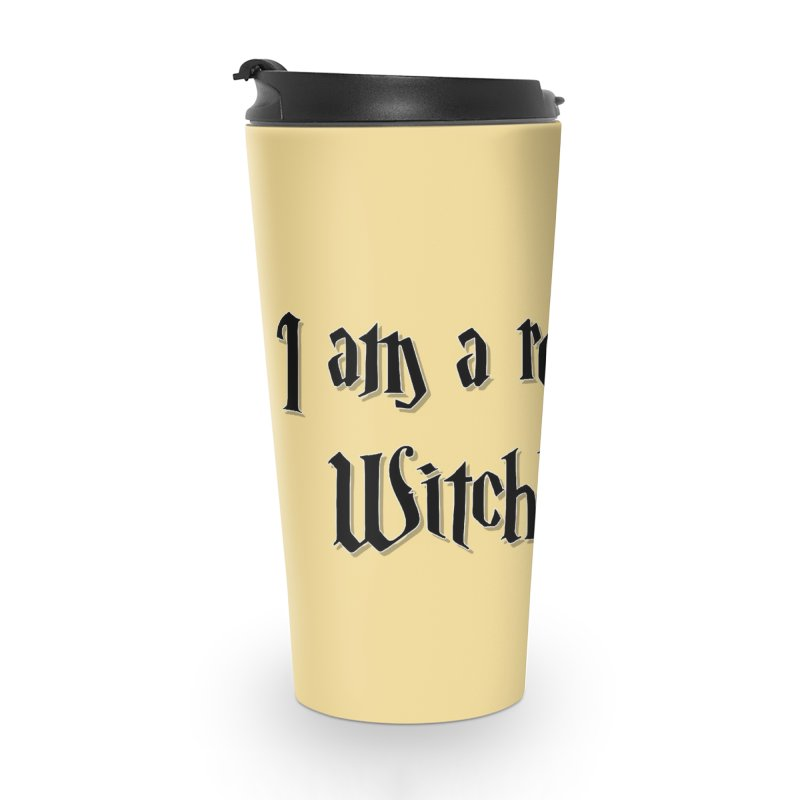 I am a real witch! ...sometimes.. Accessories Mug by ARTinfusion - Get your's now!