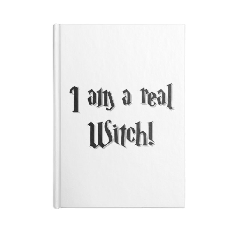 I am a real witch! ...sometimes.. Accessories Notebook by ARTinfusion - Get your's now!