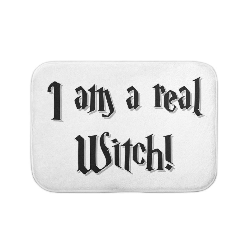 I am a real witch! ...sometimes.. Home Bath Mat by ARTinfusion - Get your's now!