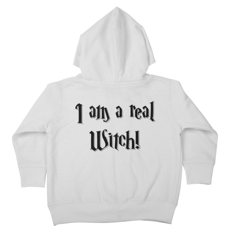 I am a real witch! ...sometimes.. Kids Toddler Zip-Up Hoody by ARTinfusion - Get your's now!