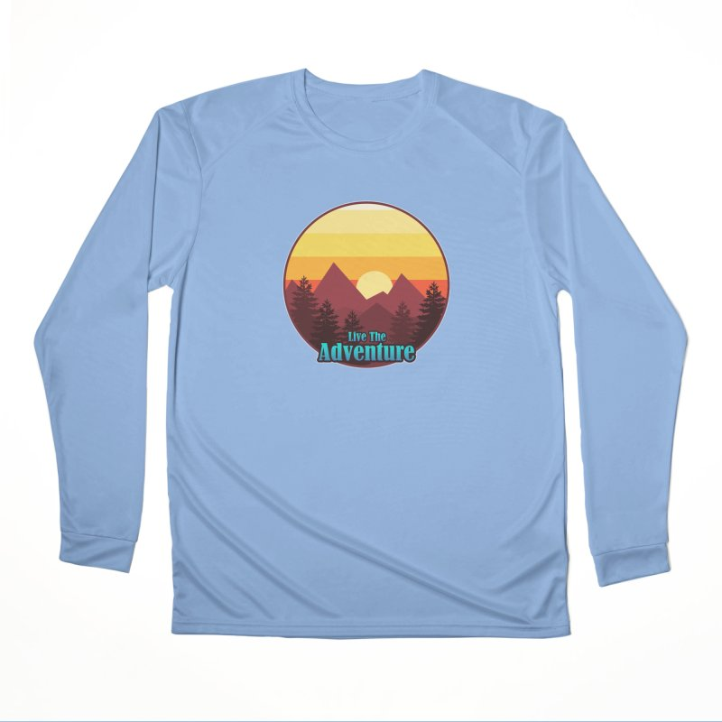 Live The Adventure Women's Longsleeve T-Shirt by ARTinfusion - Get your's now!