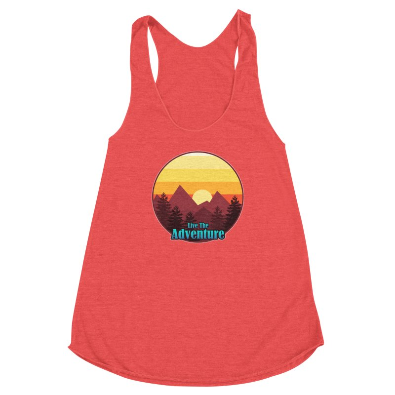 Live The Adventure Women's Tank by ARTinfusion - Get your's now!