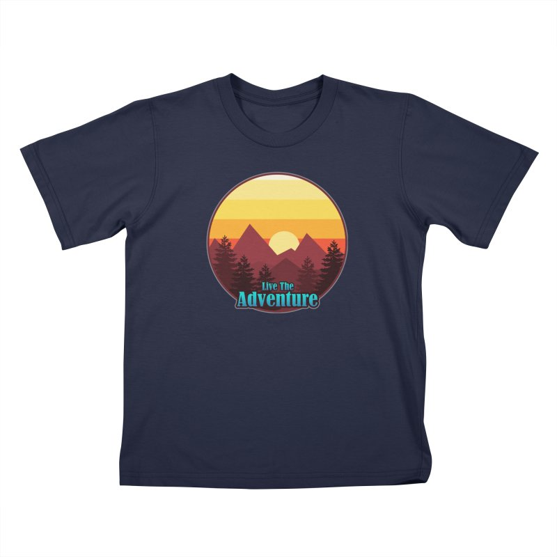 Live The Adventure Kids T-Shirt by ARTinfusion - Get your's now!
