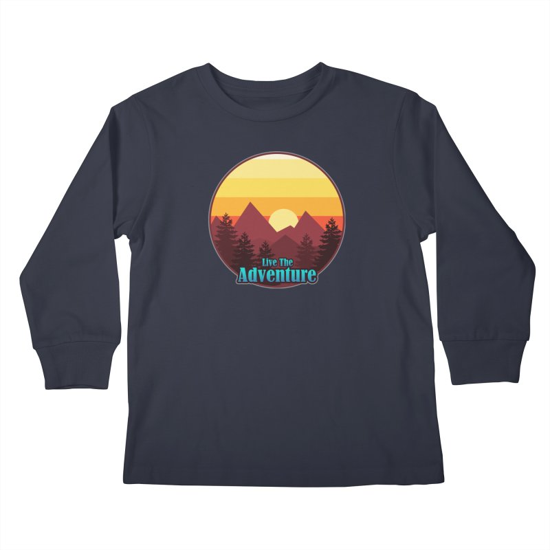 Live The Adventure Kids Longsleeve T-Shirt by ARTinfusion - Get your's now!