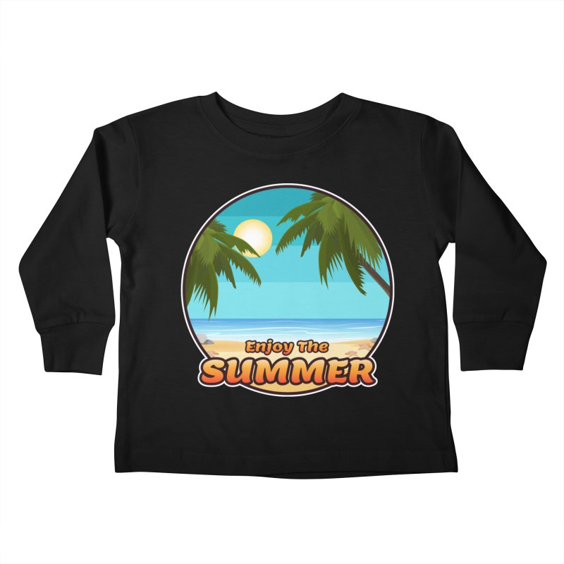 Enjoy The Summer Kids Toddler Longsleeve T-Shirt by ARTinfusion - Get your's now!