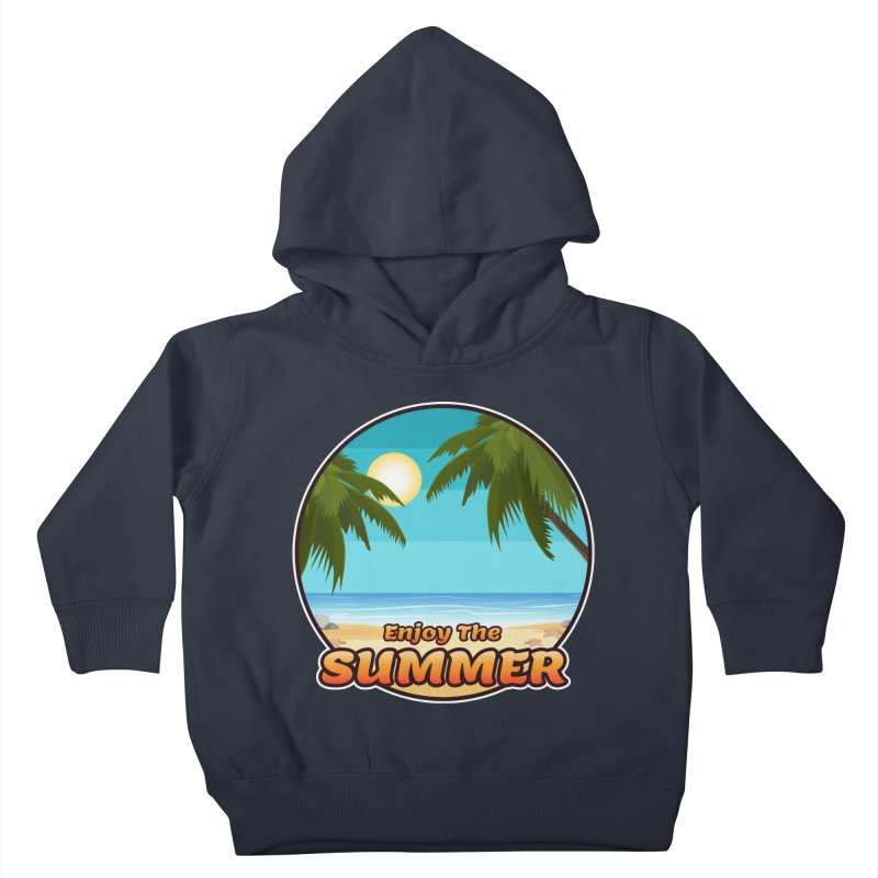 Enjoy The Summer Kids Toddler Pullover Hoody by ARTinfusion - Get your's now!