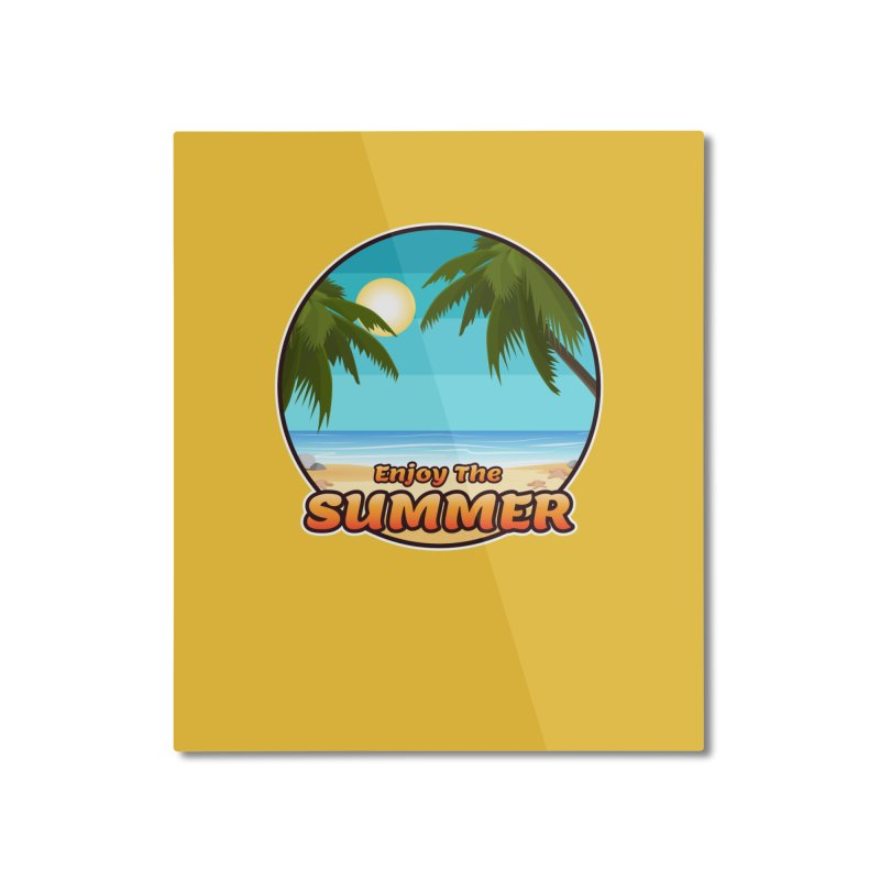 Enjoy The Summer Home Mounted Aluminum Print by ARTinfusion - Get your's now!