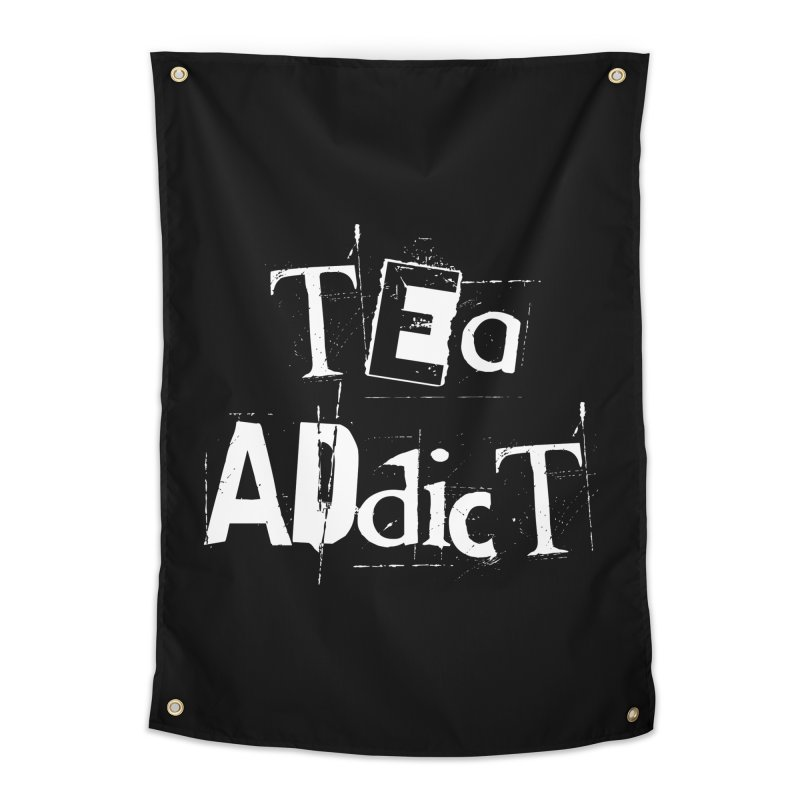 Tea Addict ! Home Tapestry by ARTinfusion - Get your's now!