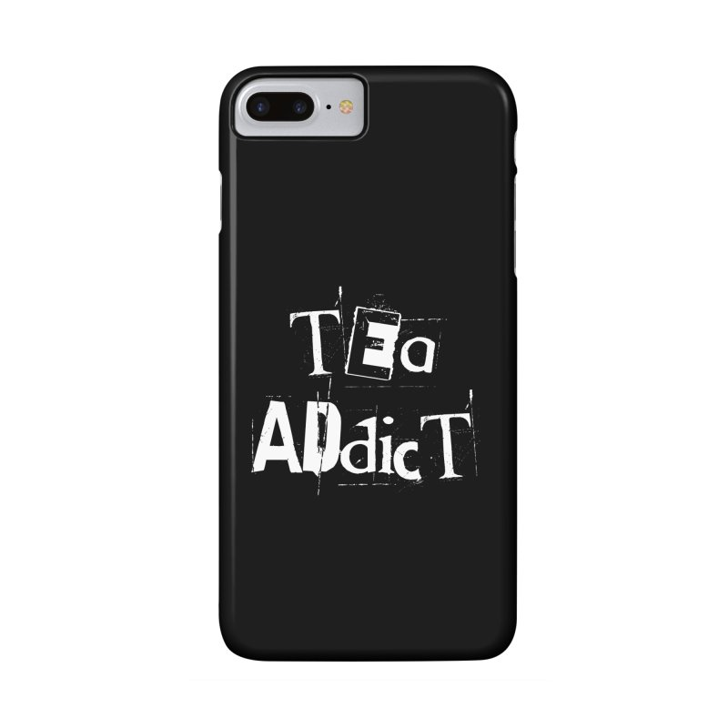 Tea Addict ! Accessories Phone Case by ARTinfusion - Get your's now!
