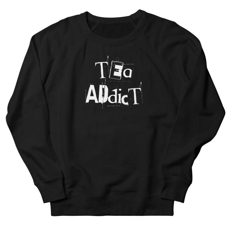 Tea Addict ! Men's Sweatshirt by ARTinfusion - Get your's now!
