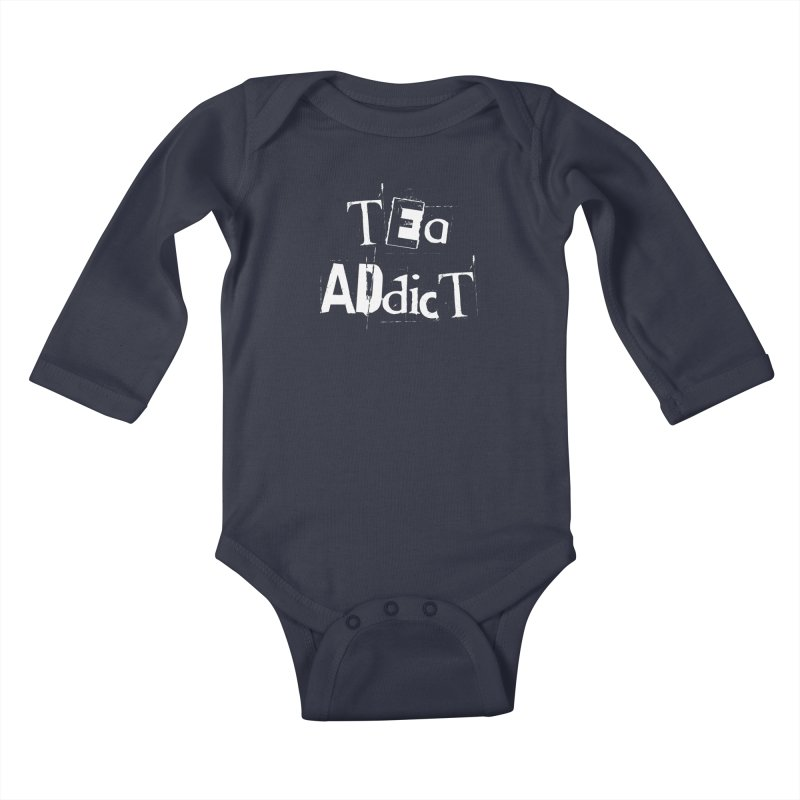 Tea Addict ! Kids Baby Longsleeve Bodysuit by ARTinfusion - Get your's now!